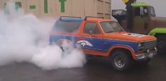 bronco bronco burnout
