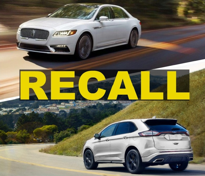 The Recalls Were Narrowed Down To Two Different Models The  Lincoln Continental And The   Ford Edge