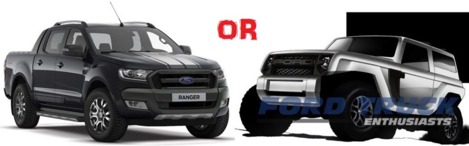 Ranger or Bronco