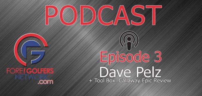 FGN Podcast – Episode 3: Dave Pelz, Short Game Guru