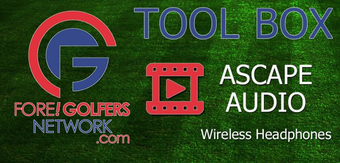 FGN Tool Box: Completely Wireless Excellence from Ascape Audio