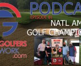 FGN Ep 81 – National Amputee Golf Championship