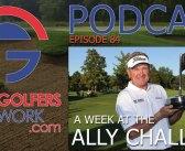 FGN Ep 84 – Tour Golf Comes Home To Flint, MI