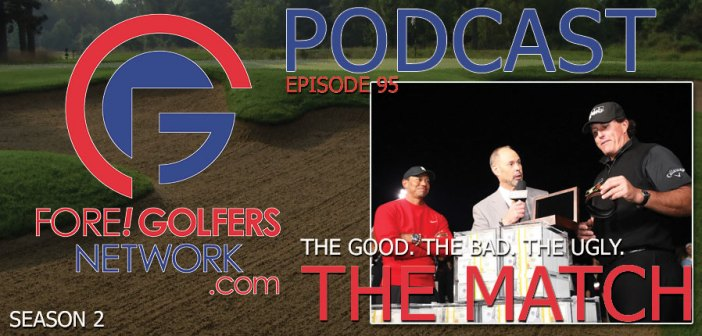 FGN Ep 95 – The MATCH. The Good. The Bad. The Ugly.