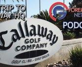 Road Trip to Callaway HQ in Carlsbad CA – 116