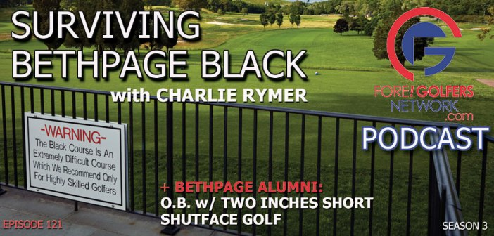 Surviving Bethpage Black with Charlie Rymer