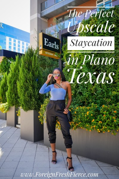 The Perfect Upscale Staycation in Plano Texas