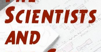 'Scientists,' interrupted: How our WWII serial novel was derailed by life