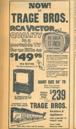 Trage Brothers television ad boasted a 17 inch big screen t.v.