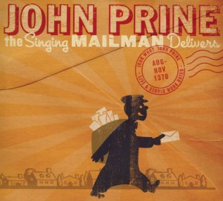 """Former Maywood mailman, John Prine highlighted this on his 2010 album """"Singing Mailman Delivers."""""""