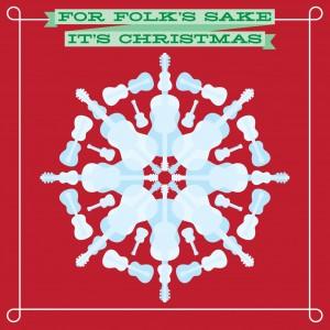 For Folk's Sake It's Christmas album