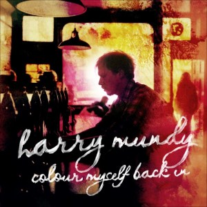 Harry Mundy Colour Myself Back In
