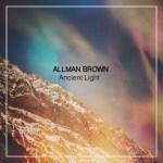Allman Brown - Ancient Light artwork