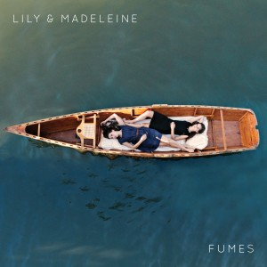 lily and madeleine - fumes