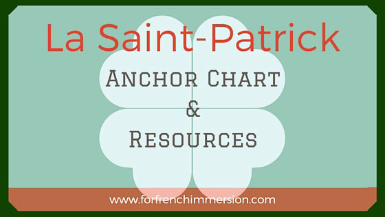 French anchor chart and resources (free and paid) for St. Patrick's Day - en français pour la Saint-Patrick!