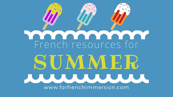 French Summer Resources: summer-themed resources for your French classroom!