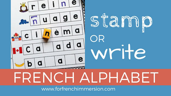 French Alphabet Stamping Fun - For French Immersion
