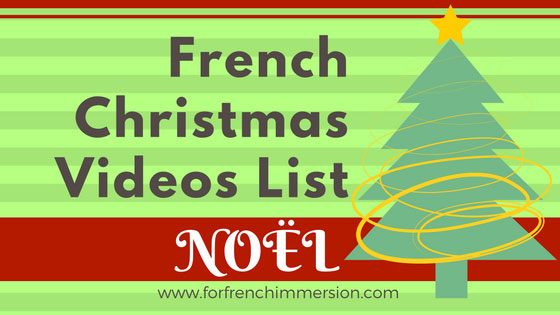 Christmas In French.French Christmas Videos List For French Immersion