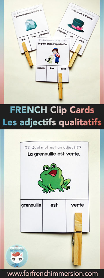 French Qualifying Adjectives Clip Cards: a fun and engaging set of clip cards to assess if your students can recognize adjectives in sentences | des adjectifs qualitatifs