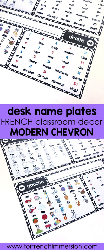 French Classroom Decor Modern Chevron: desk name plates. A beautifully-decorated French classroom with little to no color ink use! Desk name plates for the French classroom, in color and B&W (you can type in students' names!)