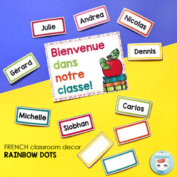 French Classroom Decor Rainbow Dots: BIENVENUE! poster & editable name tags. Welcome your students with a beautiful bulletin board displaying their names!