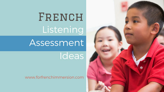 French listening assessment ideas and FREE printables: need to informally assess students' listening comprehension skills in your French classroom? Click to learn more and grab the free PDF!
