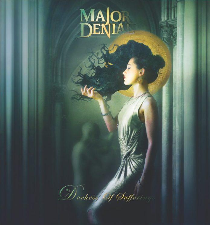 MAJOR DENIAL – Duchess of Sufferings