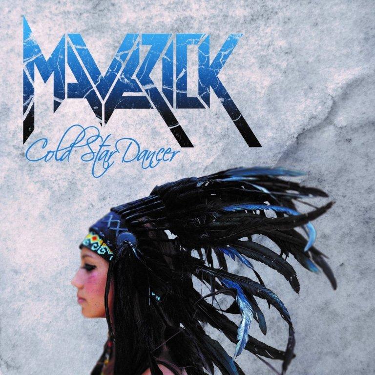 MAVERICK – Cold Star Dancer