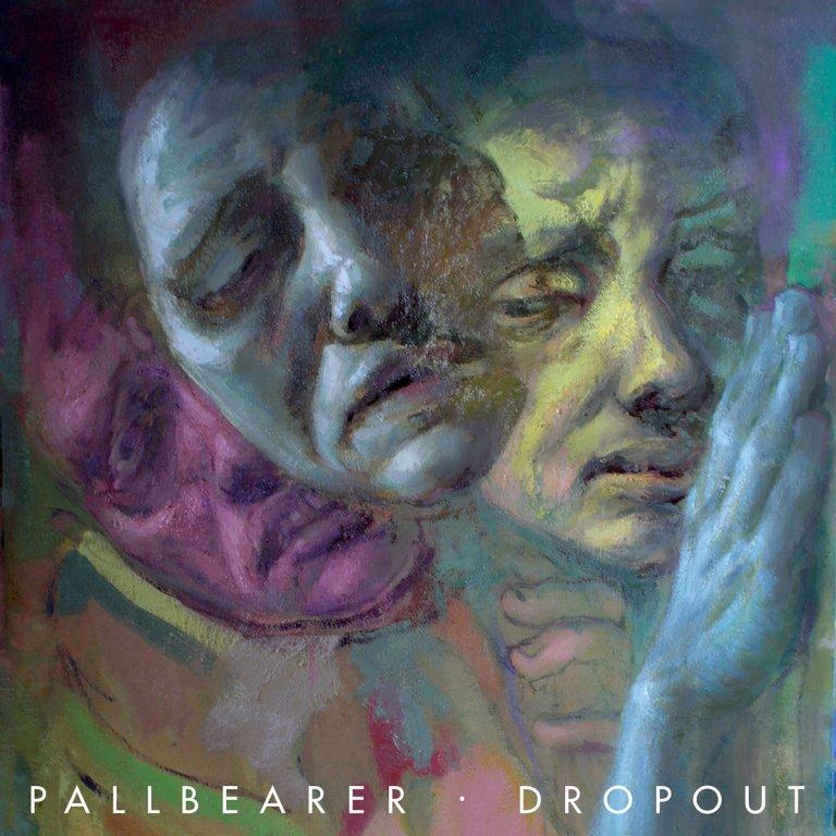 PALLBEARER – Dropout