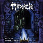 Manacle - No Fear To Persevere