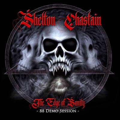 SHELTON / CHASTAIN – Edge Of Sanity