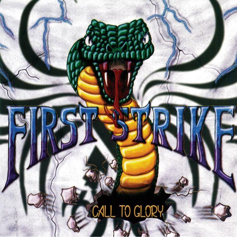 FIRST STRIKE – Call to Glory