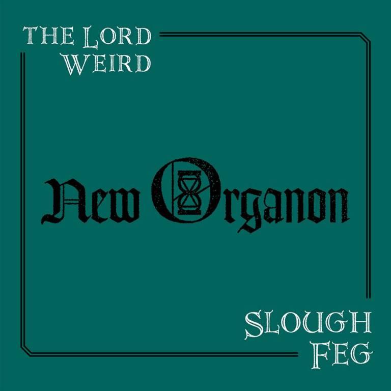 SLOUGH FEG – New Organon