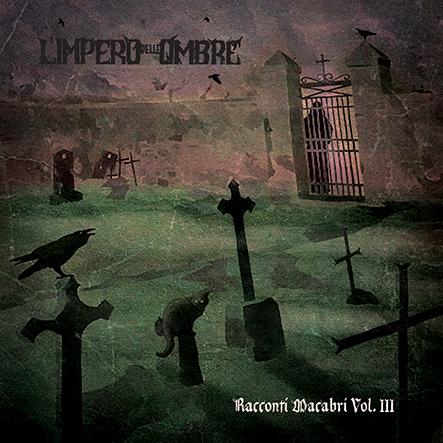 L' IMPERO DELLE OMBRE – Racconti Macabri Vol III