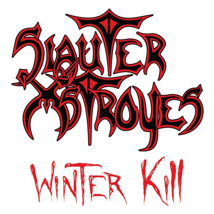 SLAUTER XSTROYES – Winter Kill (2021 reissue)