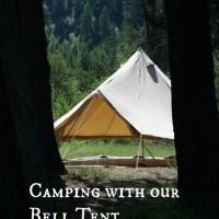 Lovely Days, Camping with our Bell Tent