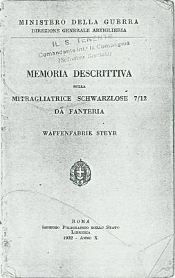 Descriptive Report on the 1907/12 Infantry Schwarzlose (Italian, 1932)