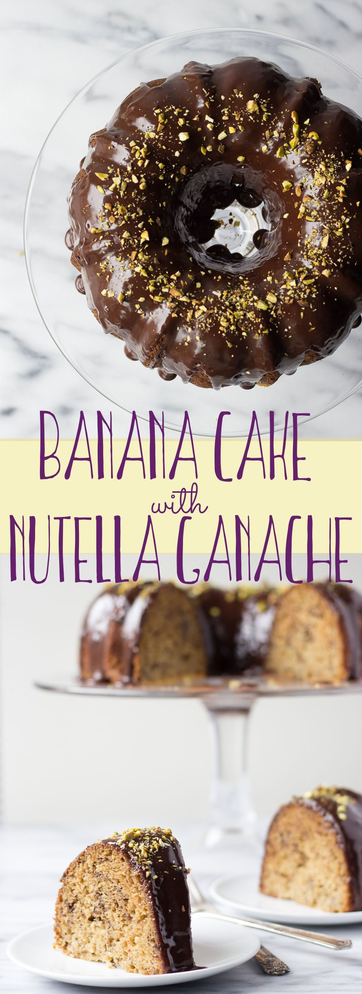 Banana Cake with Nutella Ganache - light, moist banana cake drizzled with a creamy Nutella ganache, it's the perfect dessert any time!