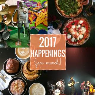 2017 Happenings {Jan-March}
