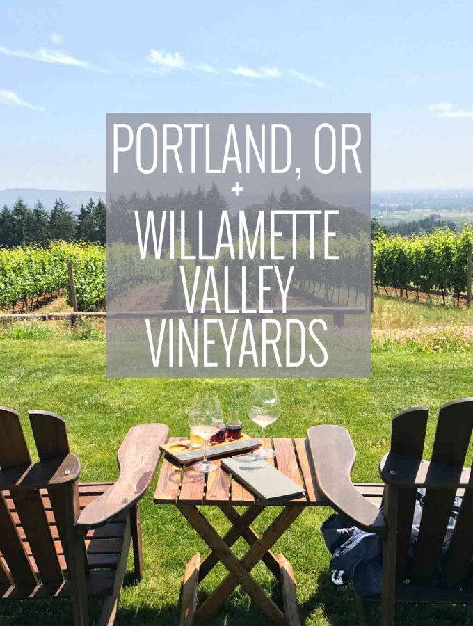 Portland, OR + Willamette Valley