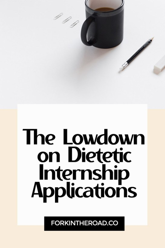 """A pink and black graphic with the words """"the lowdown on dietetic internship applications."""""""