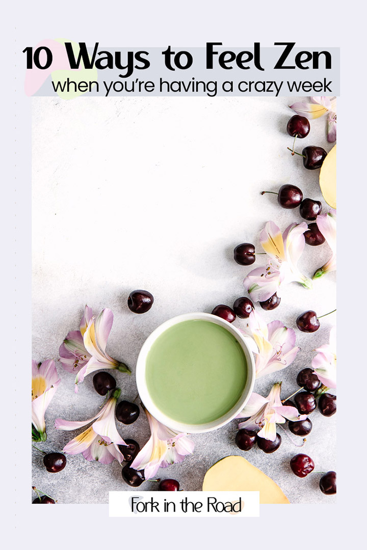 """A cup of matcha with black writing that says """"10 ways to feel zen when you're having a crazy week"""""""