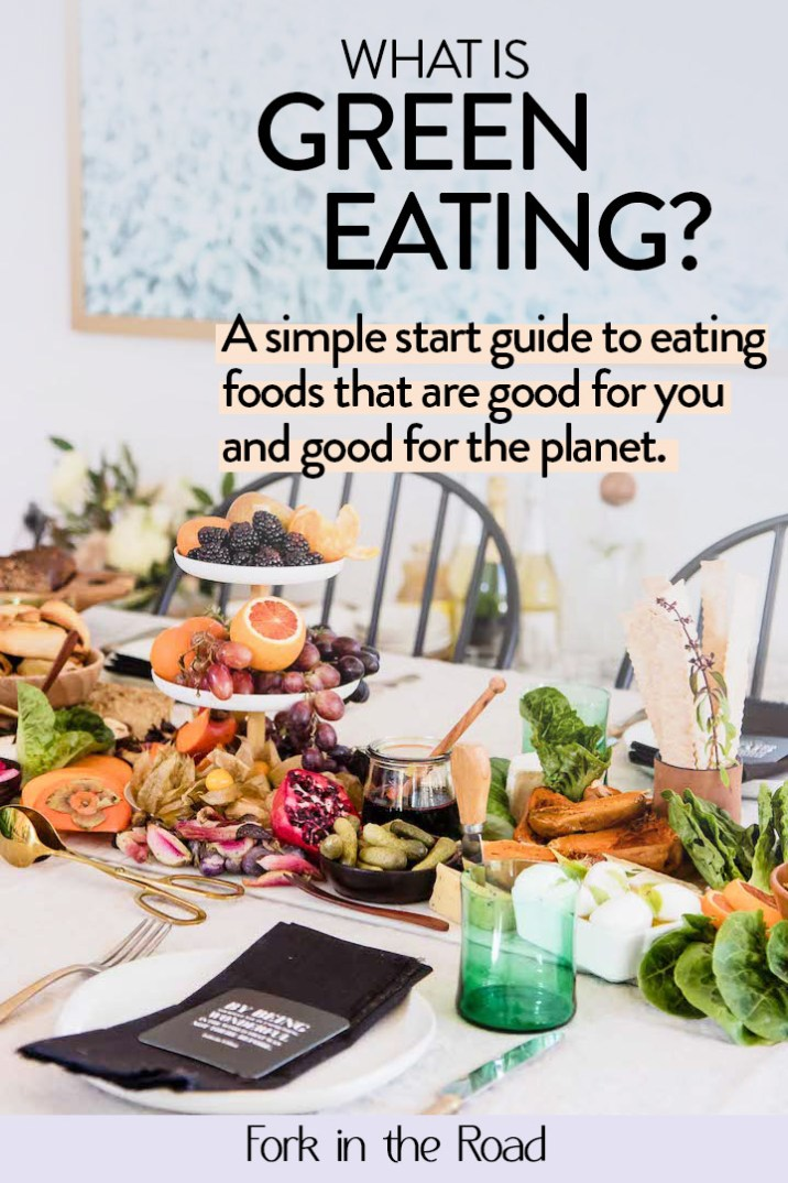 What is a green eating? This simple sustainable eating guide shows how simple shifts can mean eating a green, healthy diet that is good for you and the planet. #sustainableeating #consciouseating #sustainablefood #healthyeating #sustainableliving