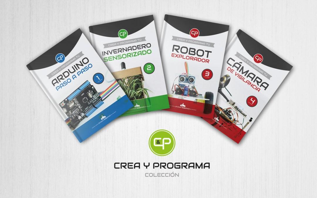 ¡Próximo lanzamiento! Libros de robótica y programación con Arduino