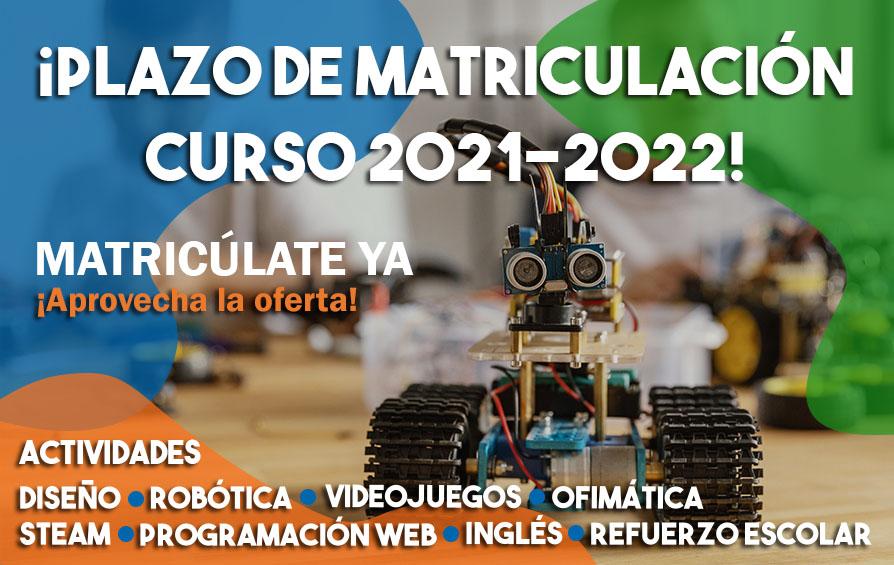Abierto plazo de inscripción 2021-2022   Robótica, diseño, programación y más