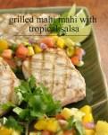Mahi Mahi with tropical salsa