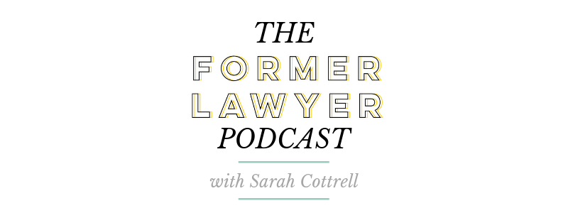 000 Introduction to The Former Lawyer Podcast