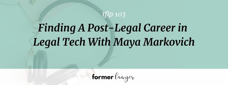 Legal Tech Post-legal career