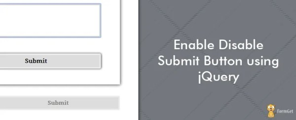 Enable Disable Submit Button using jQuery | FormGet