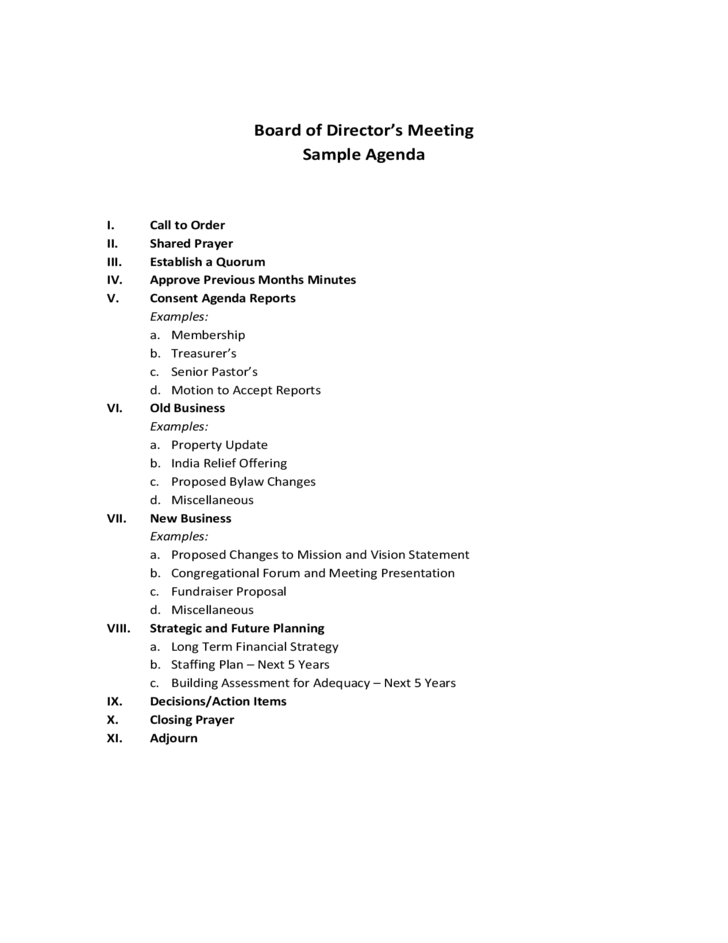 With our board meeting agenda template, you have an example of all of the sections you need in your board meeting agenda. Board Of Director S Meeting Sample Agenda Free Download